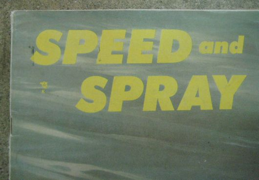 speed and spray